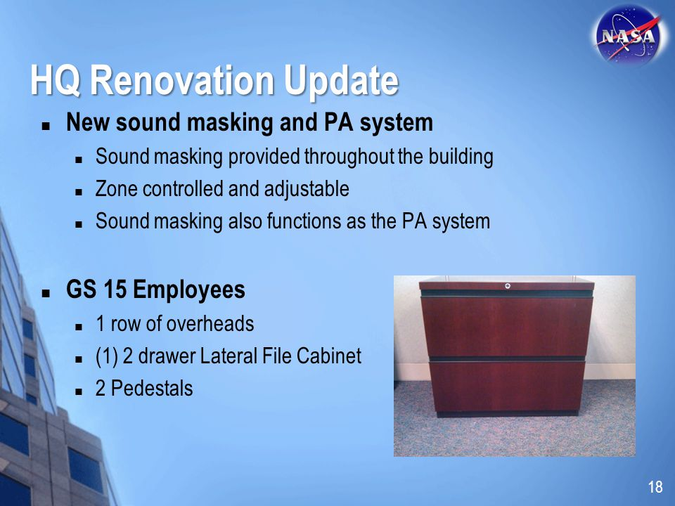 New sound masking and PA system Sound masking provided throughout the building Zone controlled and adjustable Sound masking also functions as the PA s