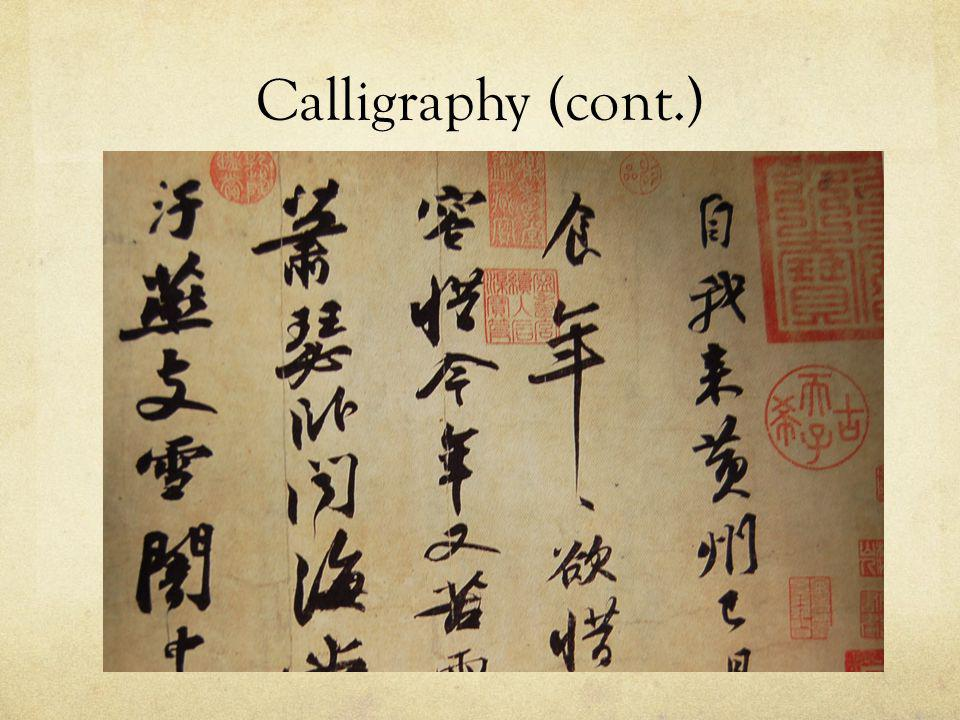 Calligraphy (cont.)