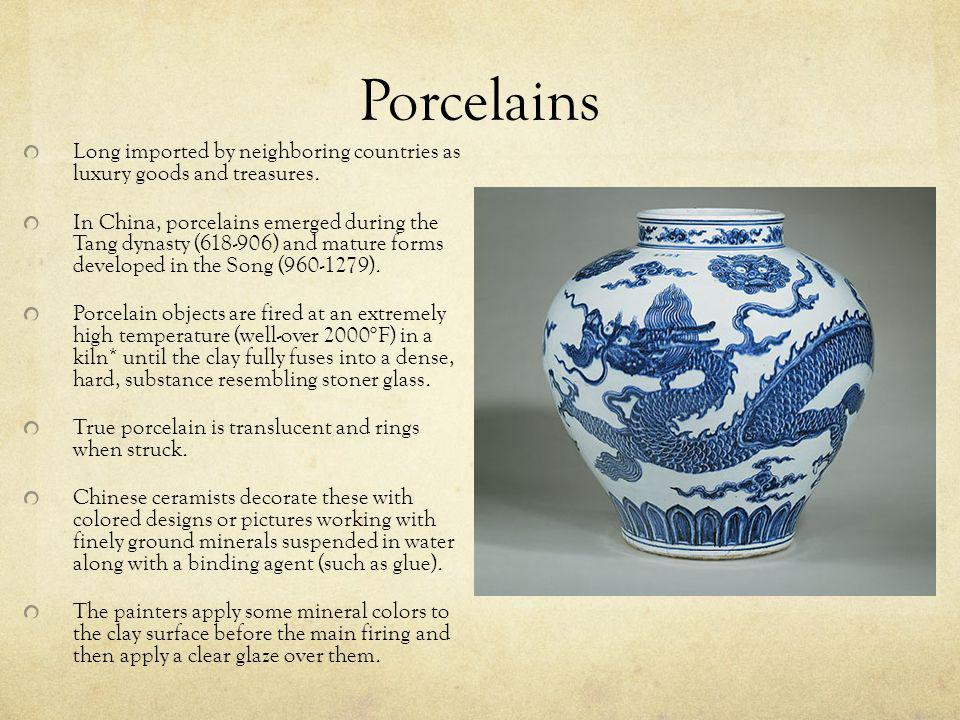Porcelains Long imported by neighboring countries as luxury goods and treasures.
