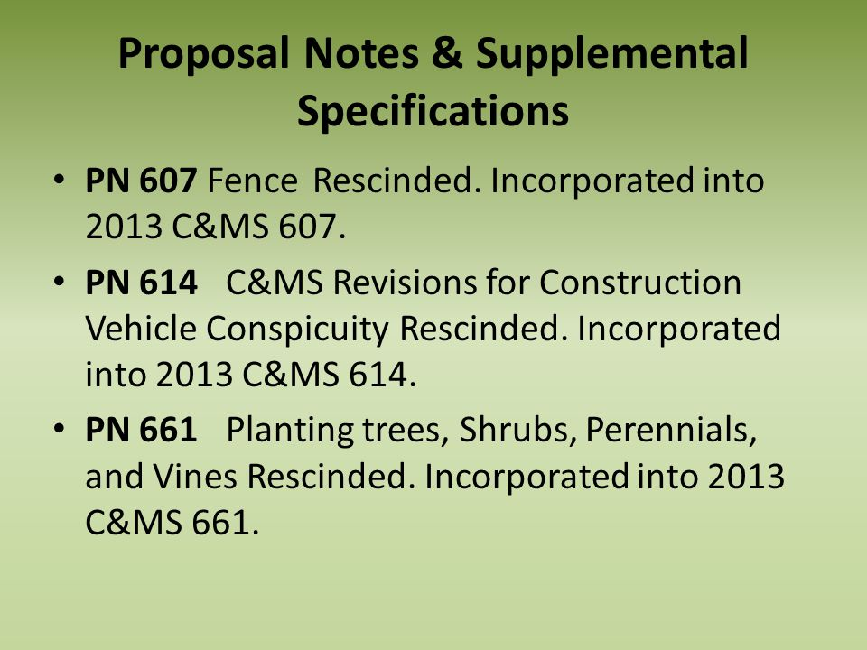 Proposal Notes & Supplemental Specifications PN 607 Fence Rescinded.