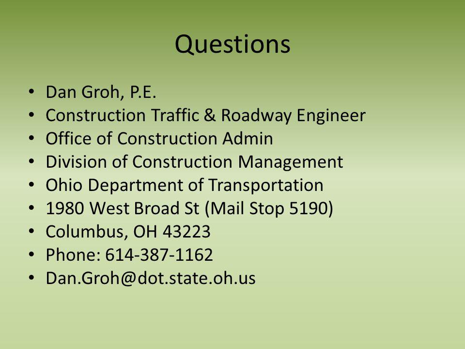 Questions Dan Groh, P.E.