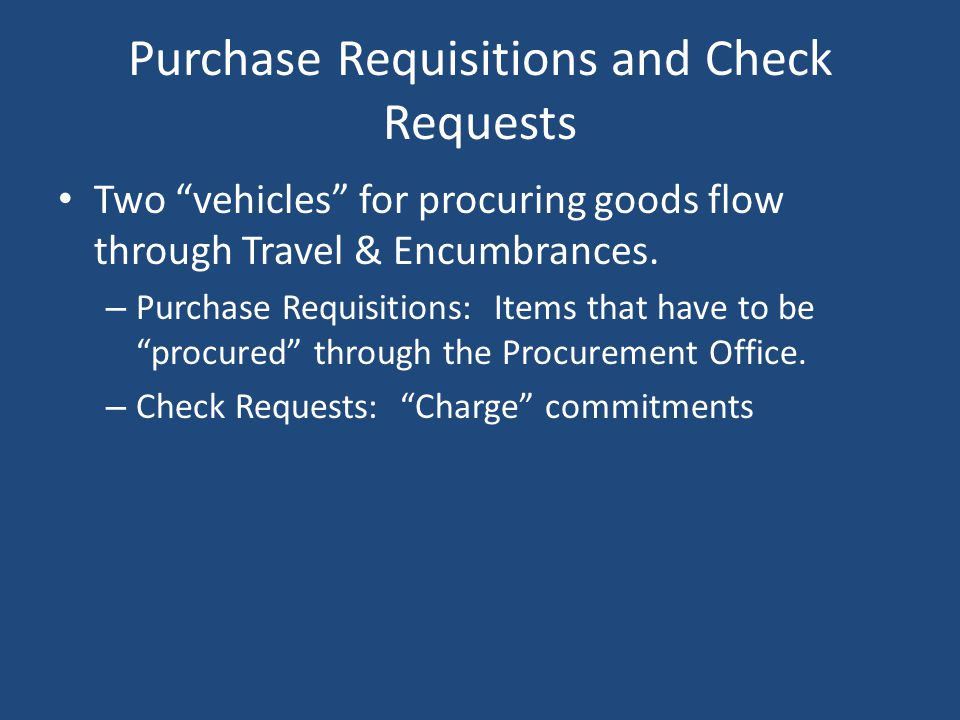 Travel Authorities Travel authorizations are required for out-of-state travel.