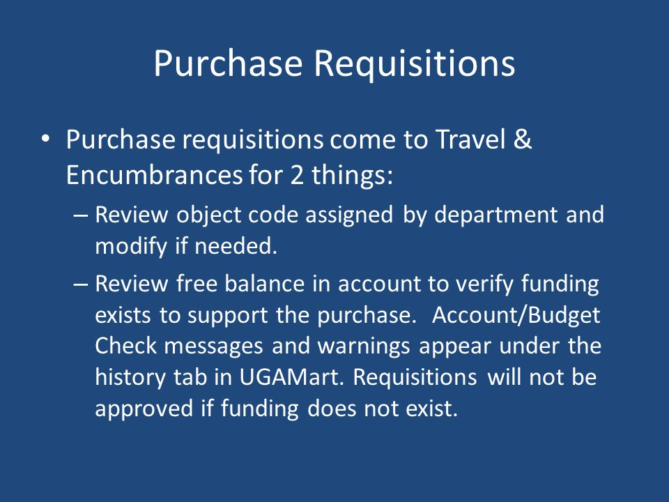 Purchase Requisitions Pre-encumbrances or commitments are only established if the requisition can be readily identifiable as construction or is for a purchase greater than $50,000.