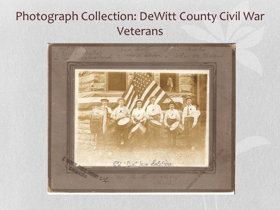 Photograph Collection: DeWitt County Civil War Veterans