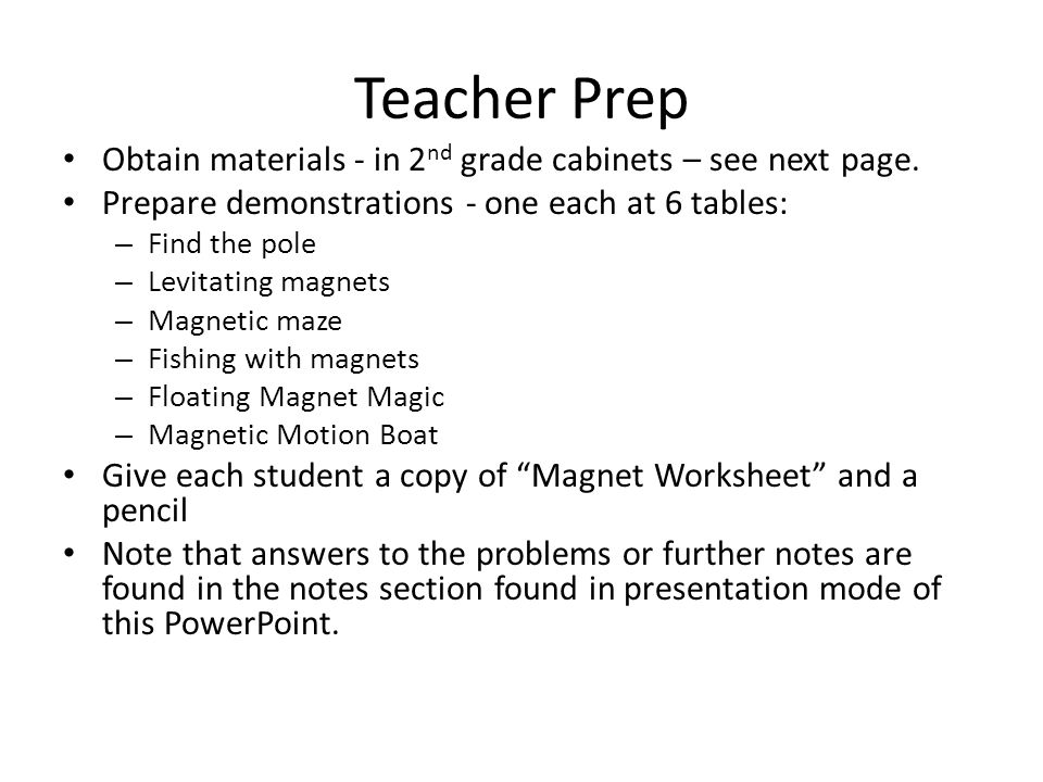 Teacher Prep Obtain materials - in 2 nd grade cabinets – see next page.
