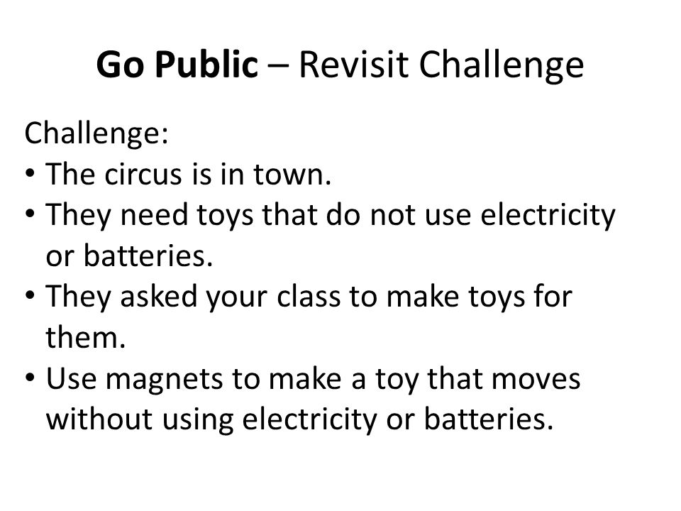 Go Public – Revisit Challenge Challenge: The circus is in town.