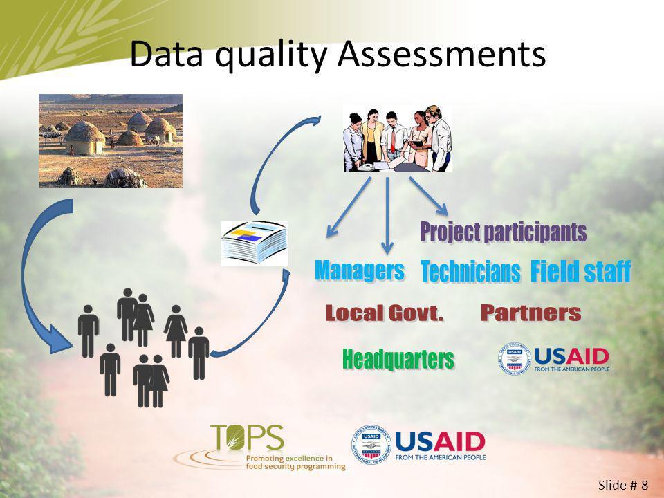 Data quality Assessments Slide # 8