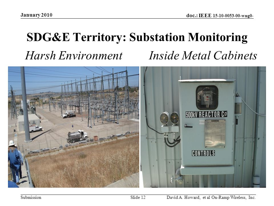 doc.: IEEE 15-10-0053-00-wng0- Submission SDG&E Territory: Substation Monitoring January 2010 David A.