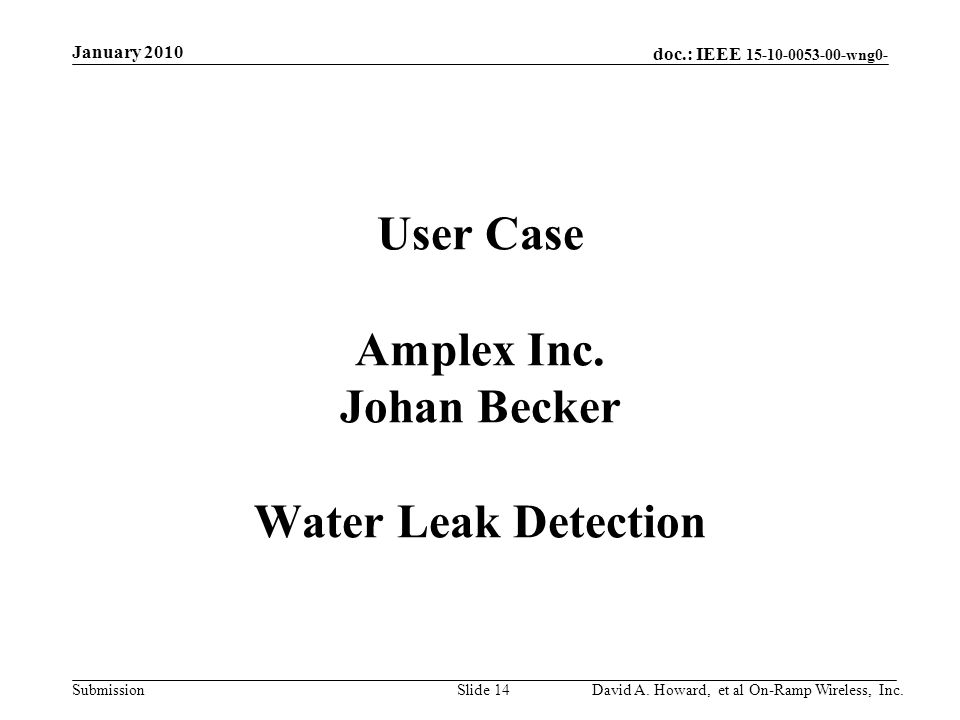 doc.: IEEE 15-10-0053-00-wng0- Submission User Case Amplex Inc.