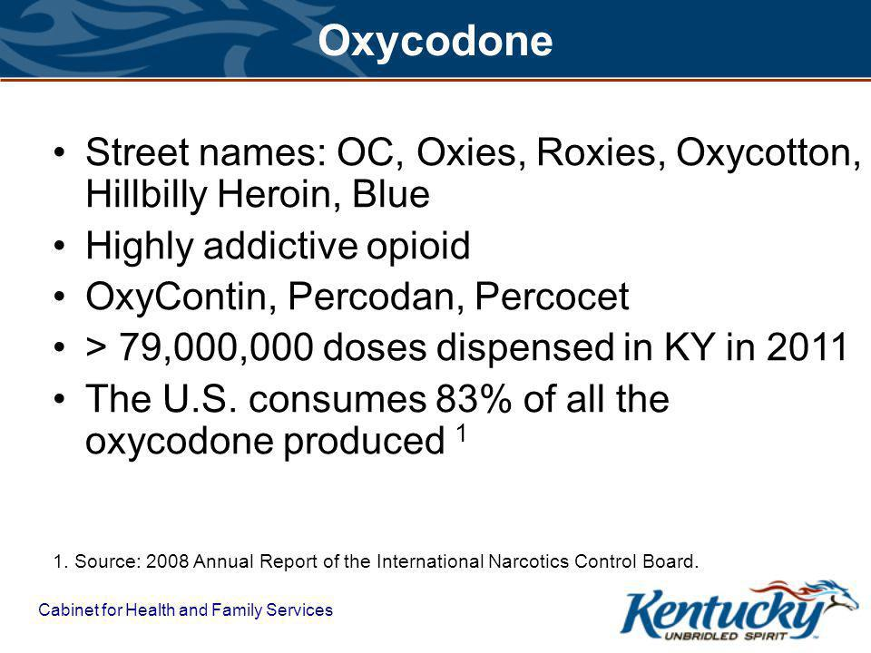 Cabinet for Health and Family Services Oxycodone 1.