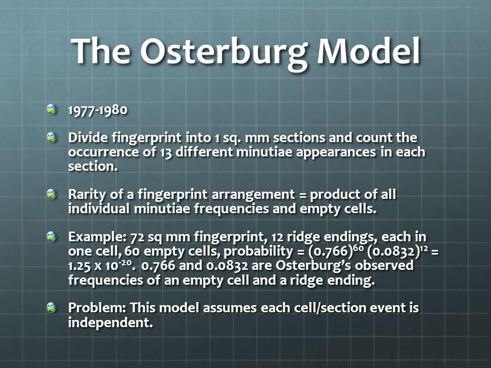 The Osterburg Model 1977-1980 Divide fingerprint into 1 sq.