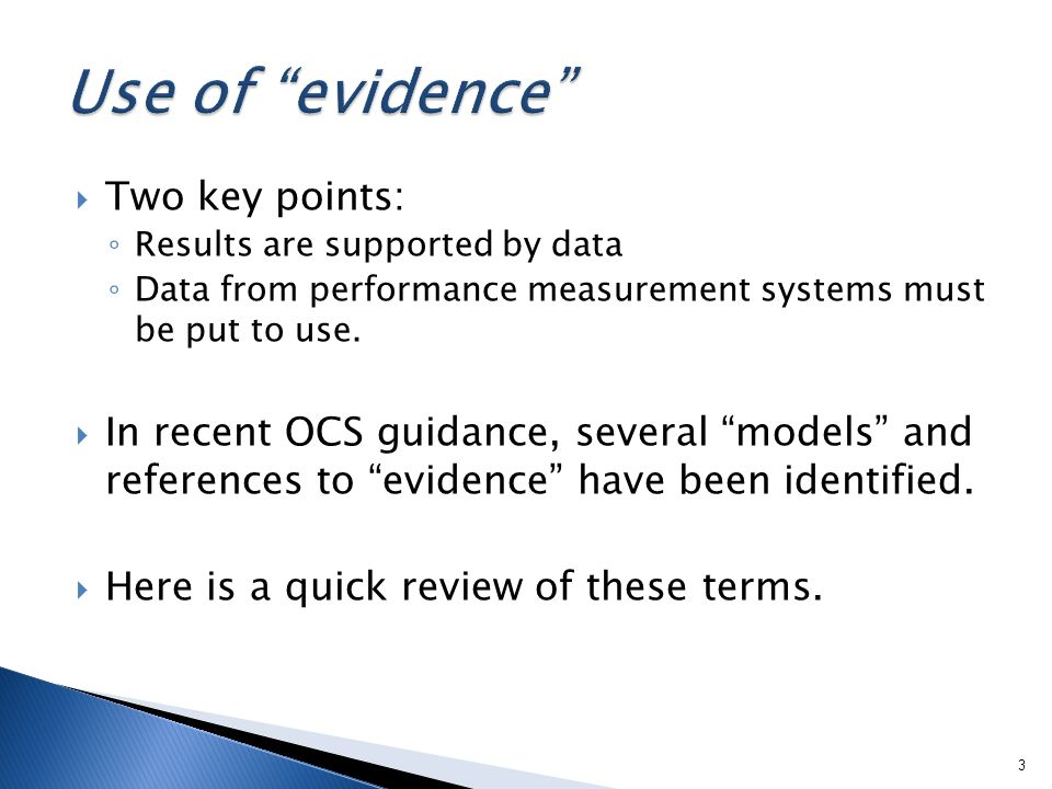 Two key points: Results are supported by data Data from performance measurement systems must be put to use.