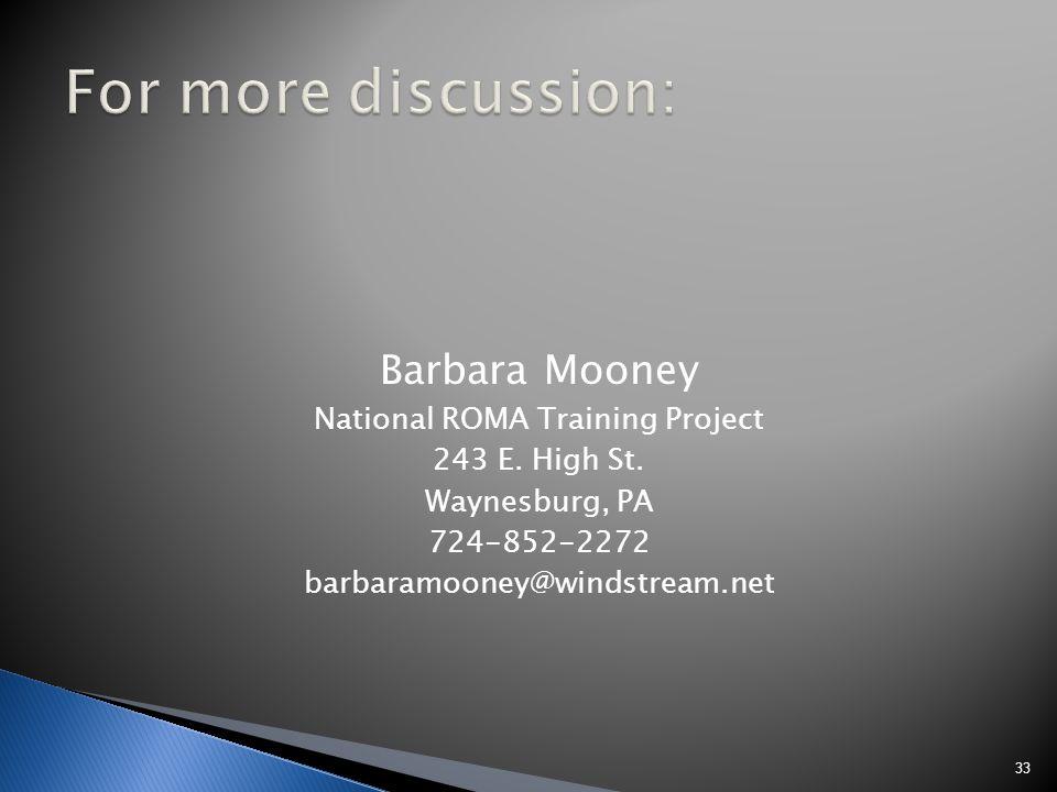 Barbara Mooney National ROMA Training Project 243 E.