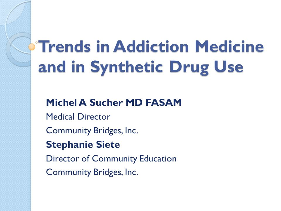 Prerequisites for Solutions Acknowledge the Problem Understand the risks of inappropriate prescribing Learn that the common belief that chronic use of controlled substances is safe and non impairing may not be true Get everyone (public, patients, insurers, prescribers, etc) out of denial Educate, Educate, Educate