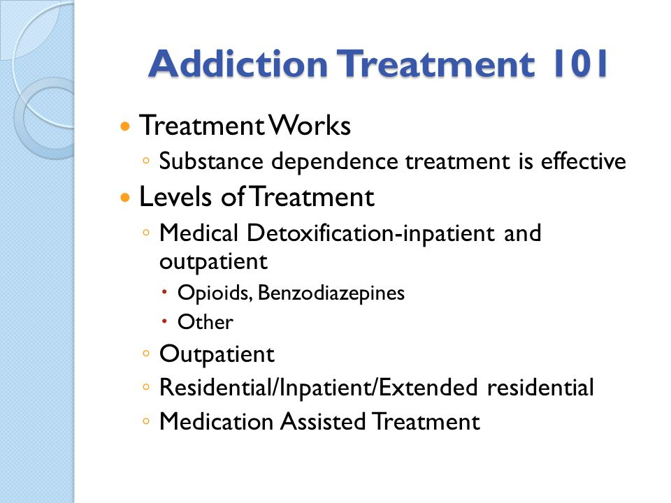 Essentials for Change Understanding addiction treatment options and efficacy Separate treatment models for the substance dependent individual vs the accidental addict with legitimate medical issues Prompt Identification of patients in crisis from misuse/abuse of prescription medications Insistence upon detoxification and treatment when indicated