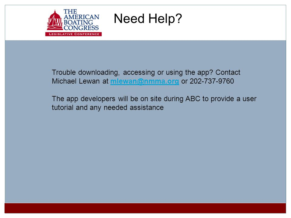 Need Help. Trouble downloading, accessing or using the app.