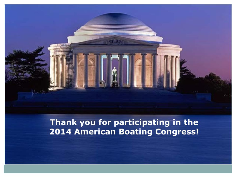 Thank you for participating in the 2014 American Boating Congress!