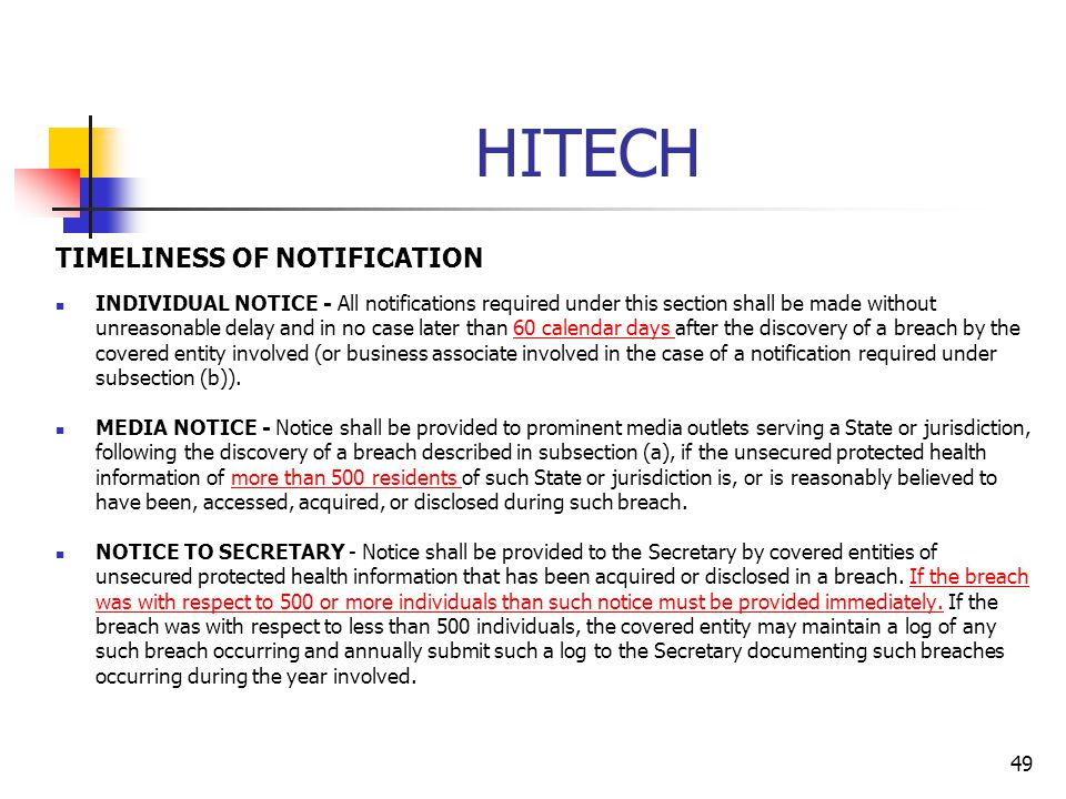 HITECH TIMELINESS OF NOTIFICATION INDIVIDUAL NOTICE - All notifications required under this section shall be made without unreasonable delay and in no