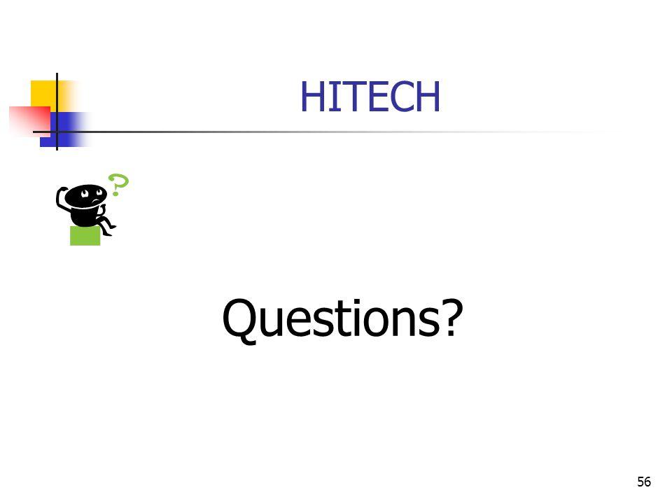 56 HITECH Questions?