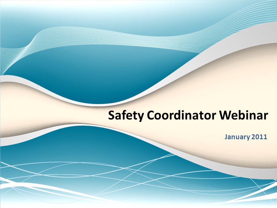 Safety Coordinator Webinar January 2011