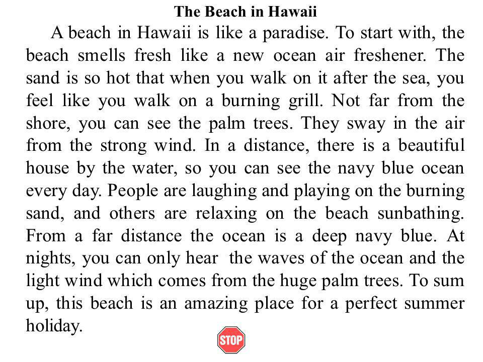 descriptive essay about the ocean descriptive essay about the  descriptive paragraph what is a descriptive paragraph describes the beach in hawaii a beach in hawaii