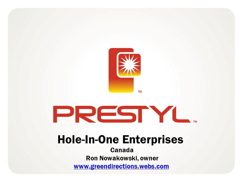 Hole-In-One Enterprises Canada Ron Nowakowski, owner www.greendirections.webs.com