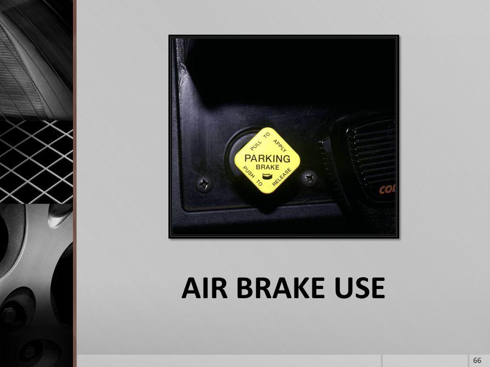 AIR BRAKE USE 66