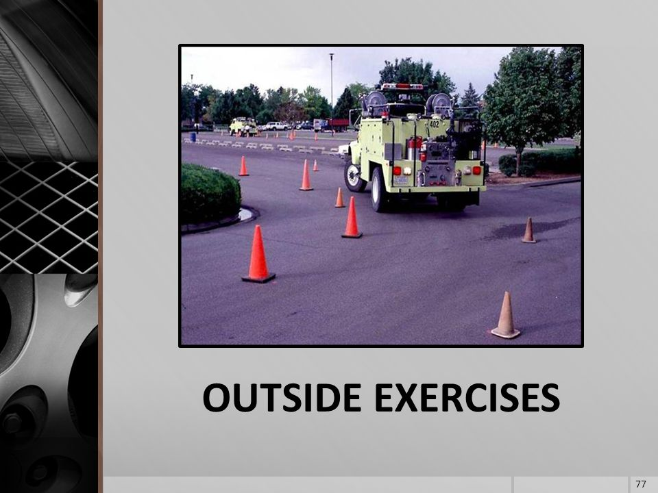 OUTSIDE EXERCISES 77