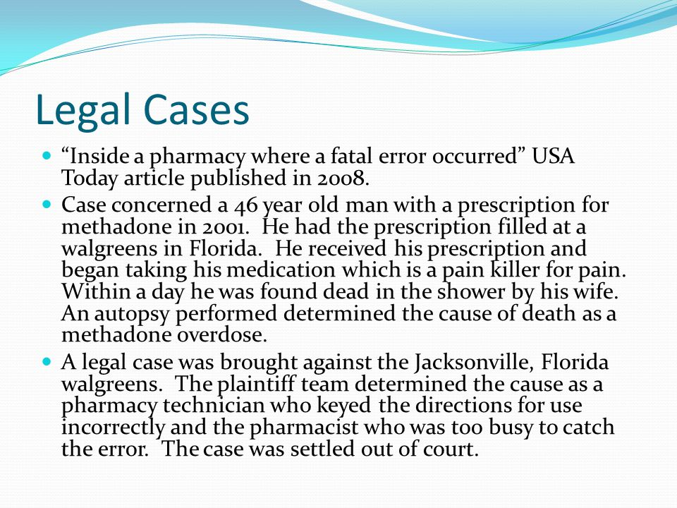 Legal Cases Inside a pharmacy where a fatal error occurred USA Today article published in 2008.
