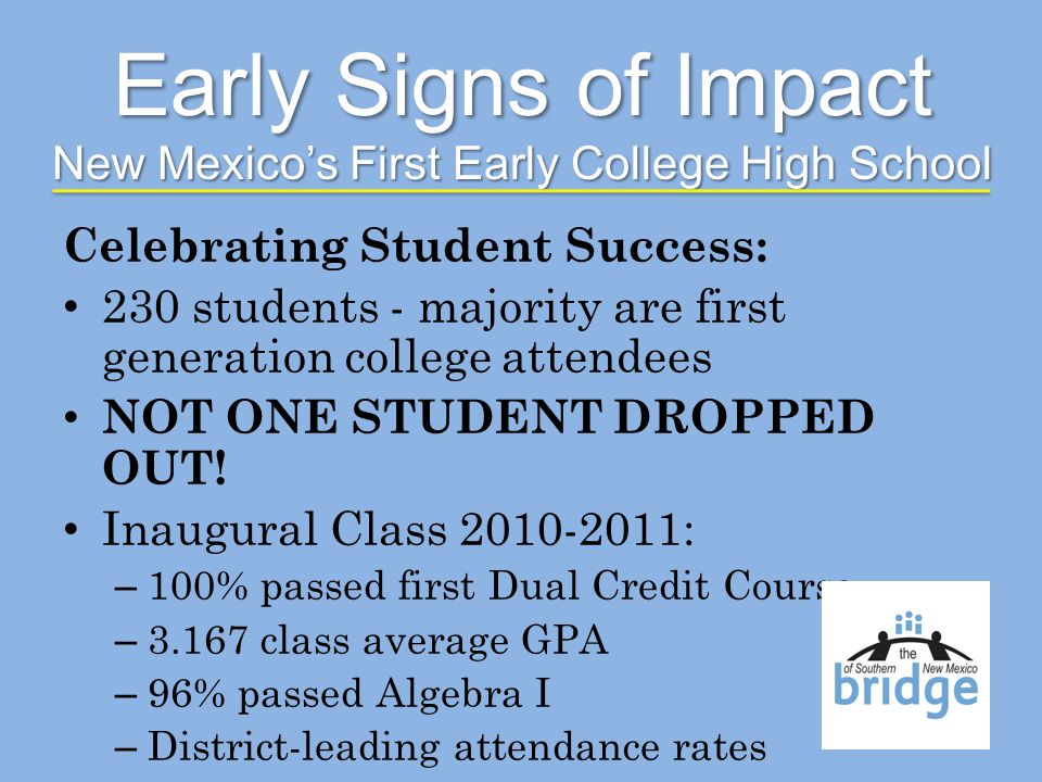 Celebrating Student Success: 230 students - majority are first generation college attendees NOT ONE STUDENT DROPPED OUT.