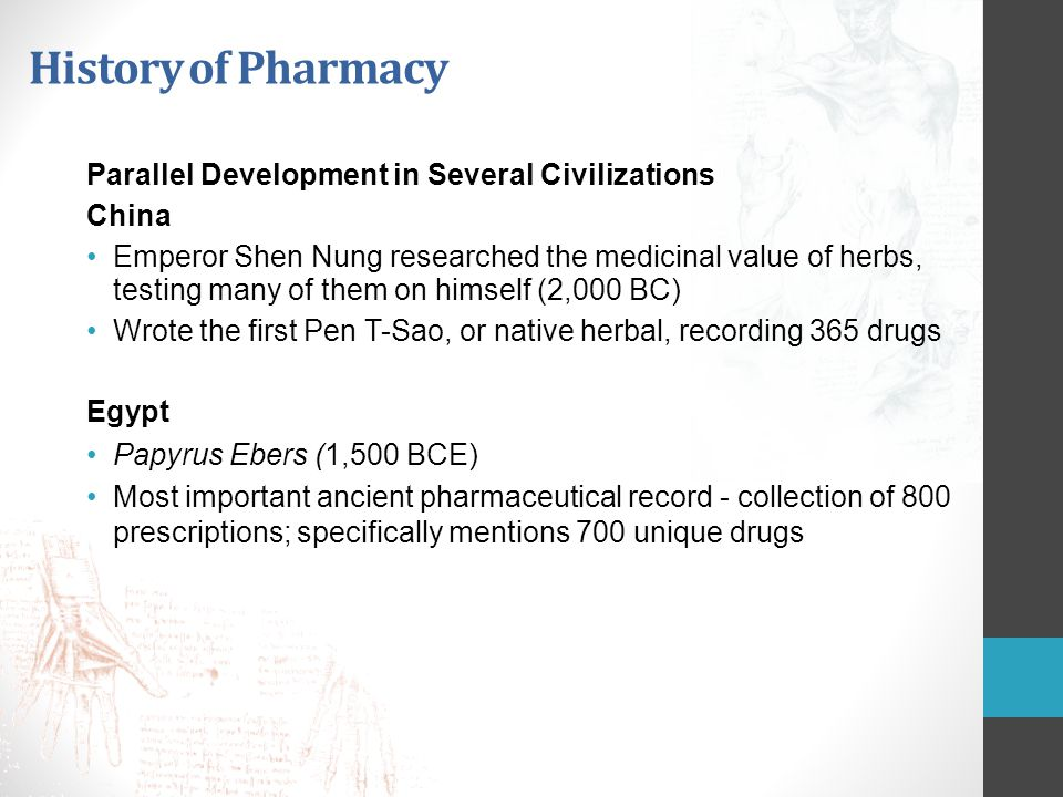 History of Pharmacy Development in Several Civilizations India Charaka Samhita recorded more than 2,000 drugs (1,000 BC) Meaning compendium of wandering physicians, it was the work of multiple authors Greece Terra Sigilata, or sealed earth , was the first therapeutic agent to bear a trademark (500 BC) Originated in Greece before Composed of sacred clay that was blessed, refined, shaped into uniform tablets, impressed with an official seal, sun-dried, and then distributed commercially