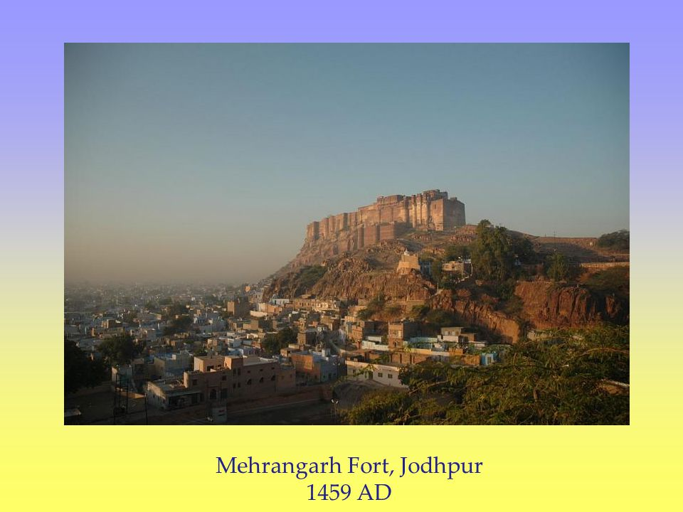 Mehrangarh Fort, Jodhpur 1459 AD