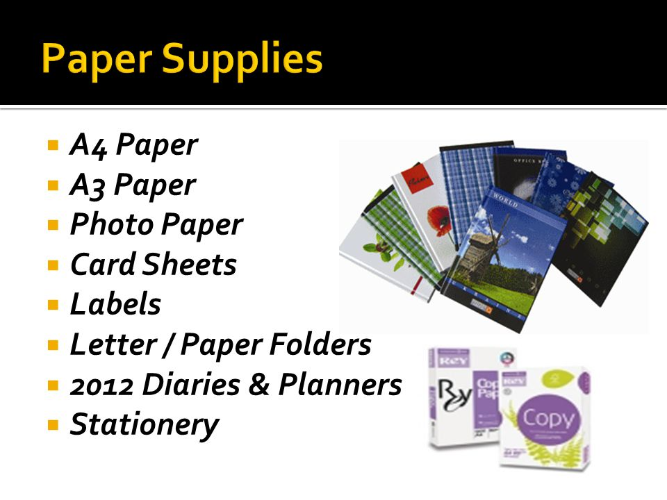 A4 Paper A3 Paper Photo Paper Card Sheets Labels Letter / Paper Folders 2012 Diaries & Planners Stationery