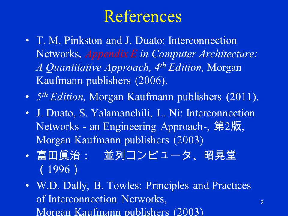 3 References T.M. Pinkston and J.