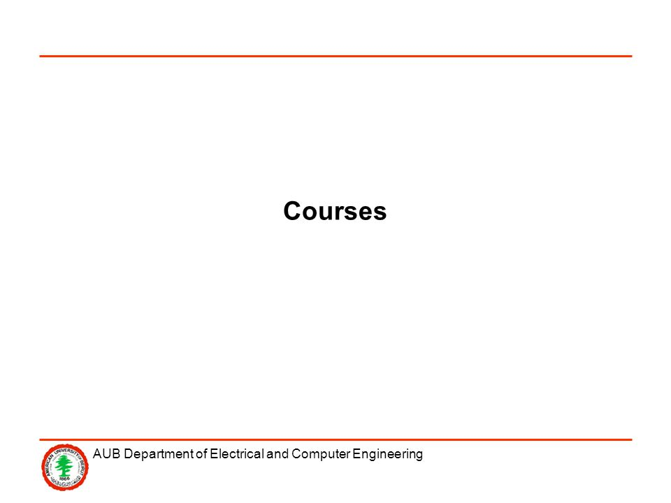 AUB Department of Electrical and Computer Engineering Courses