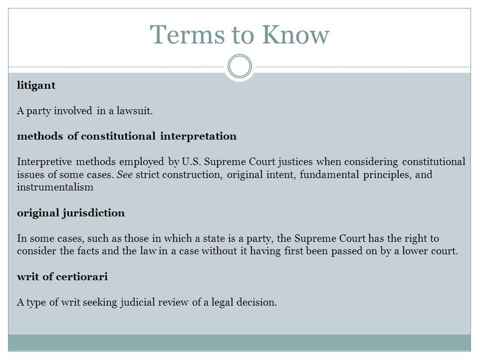 Terms to Know litigant A party involved in a lawsuit.