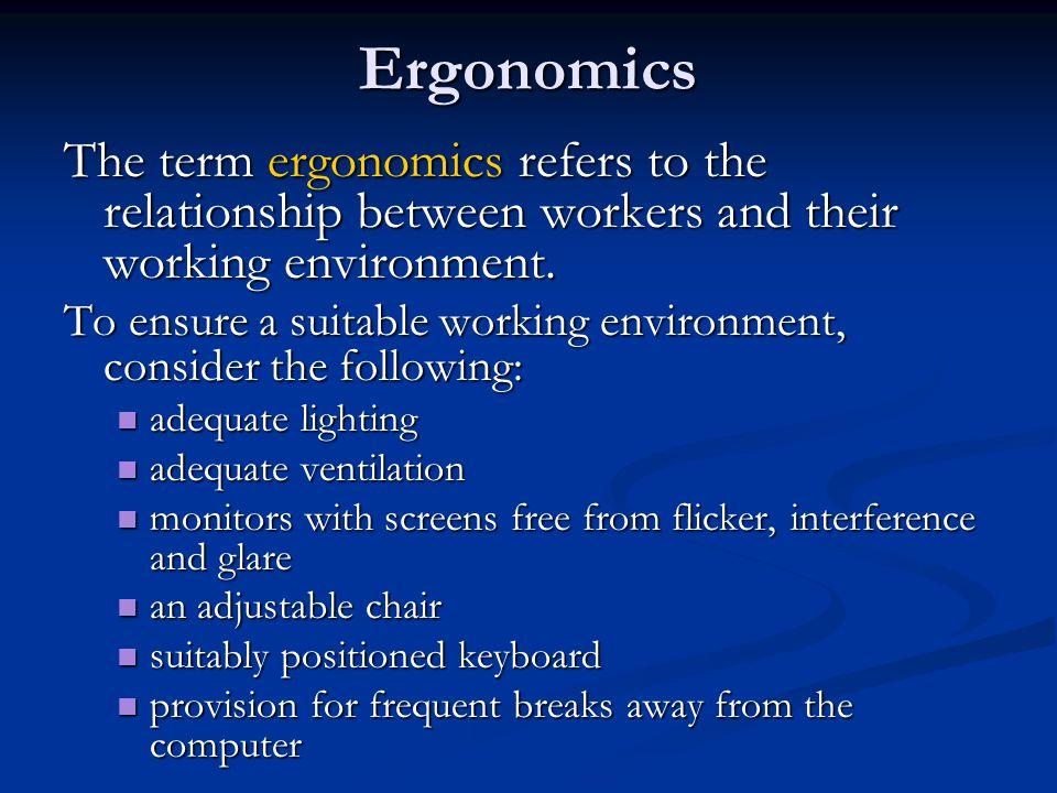 Ergonomics (cont d) Why worry about ergonomics.