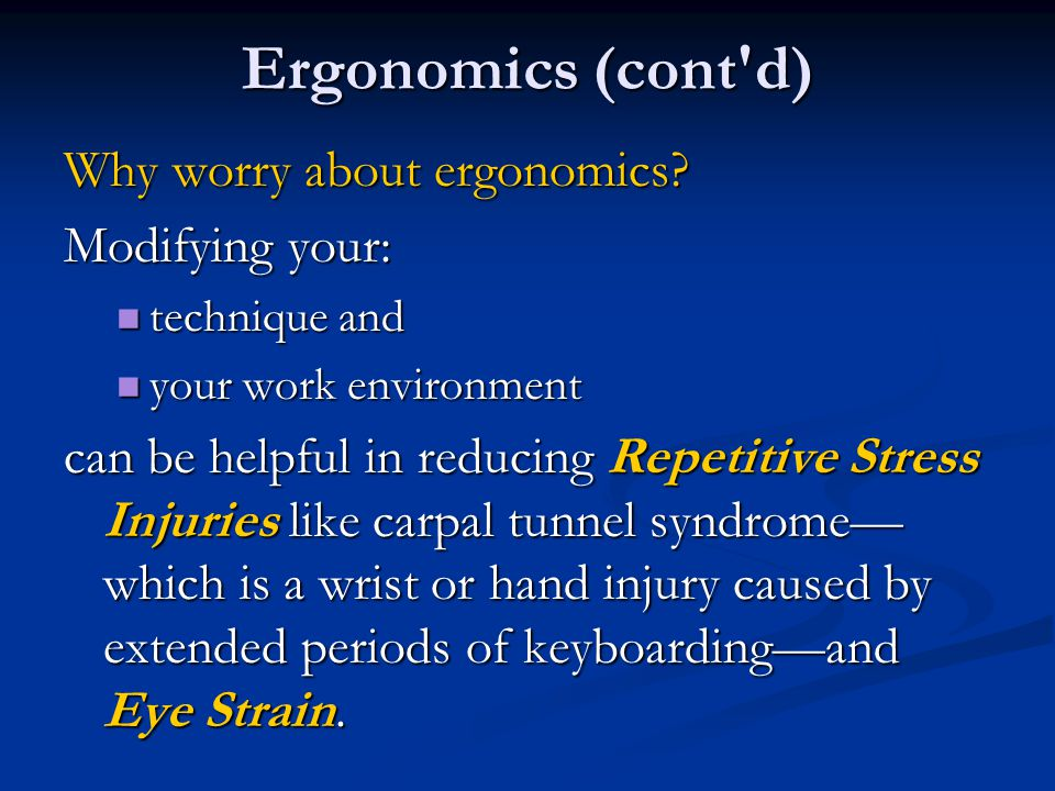 Ergonomics: Proper Keyboarding Technique: Eyes stay focused on copy material not on keyboard or screen.