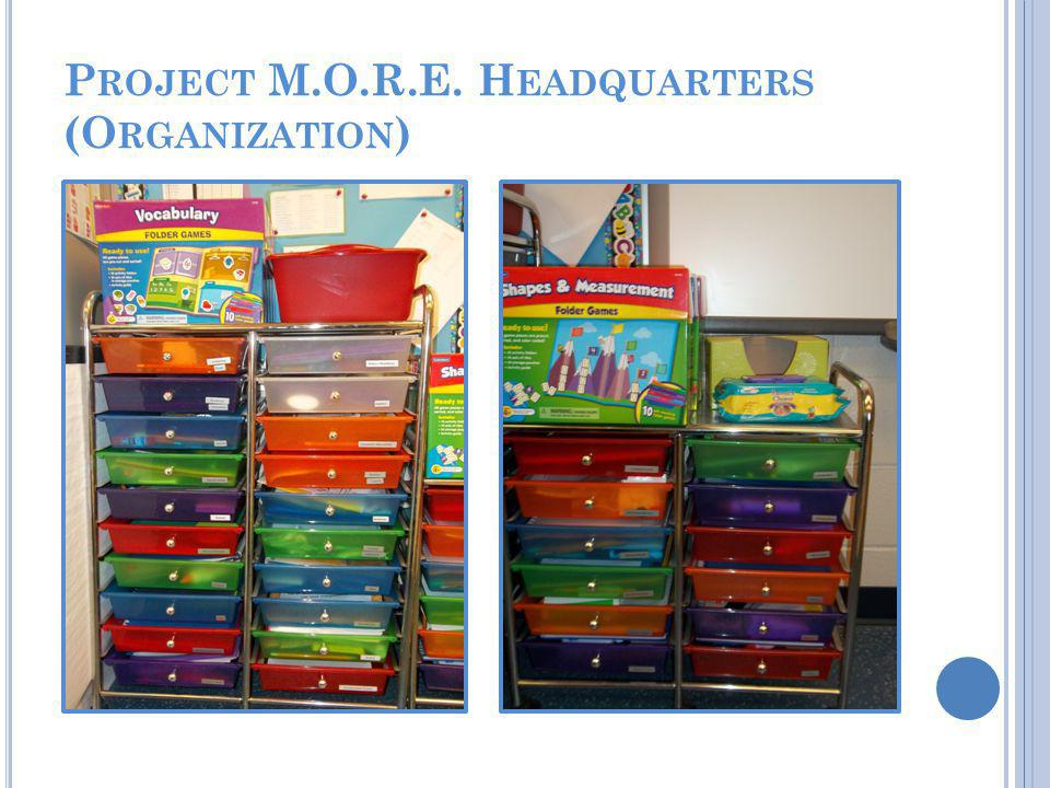 Additional student bins are located in cabinets in the Project M.O.R.E classroom