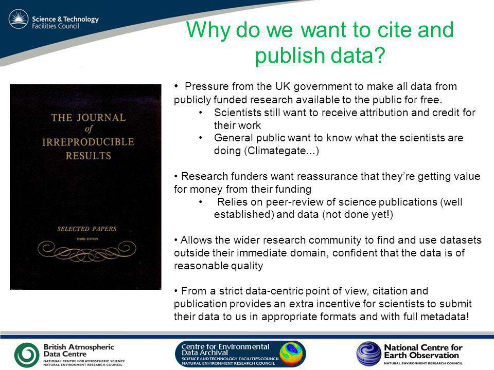 VO Sandpit, November 2009 Why do we want to cite and publish data.