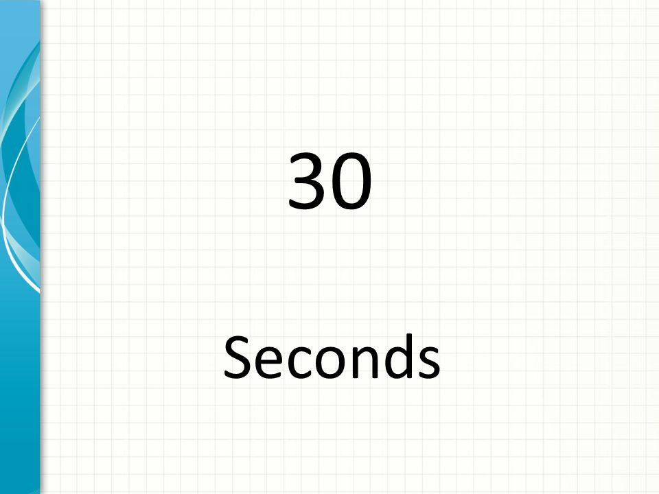 40 Seconds