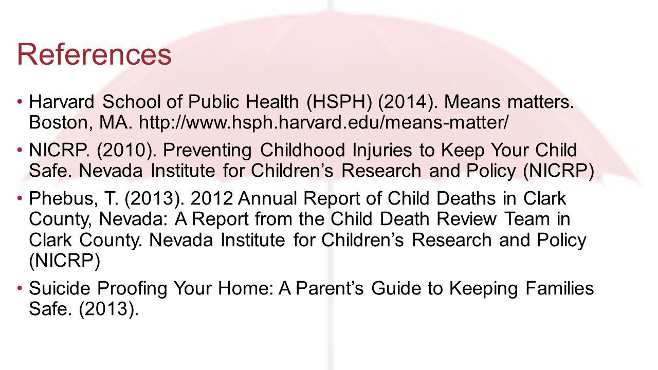 Harvard School of Public Health (HSPH) (2014). Means matters.
