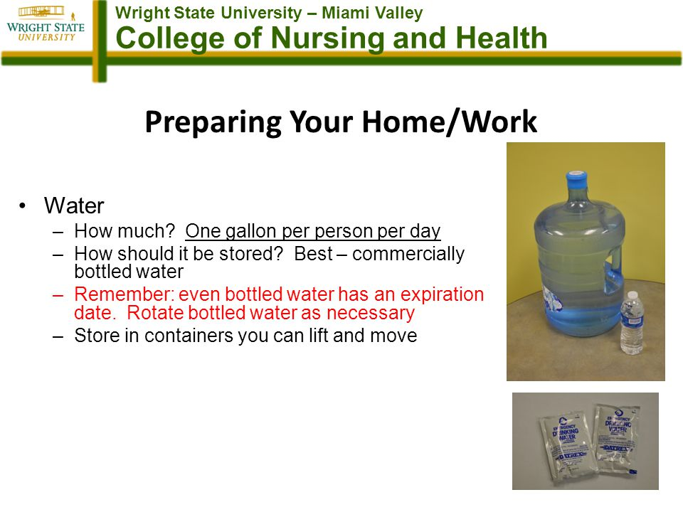 Wright State University – Miami Valley College of Nursing and Health Preparing Your Home/Work Water –How much.