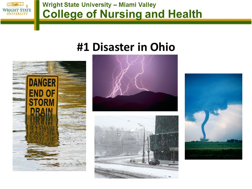 Wright State University – Miami Valley College of Nursing and Health #1 Disaster in Ohio