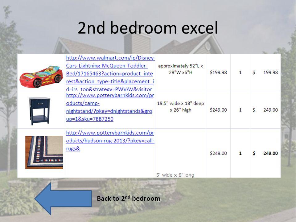 2nd bedroom excel Back to 2 nd bedroom