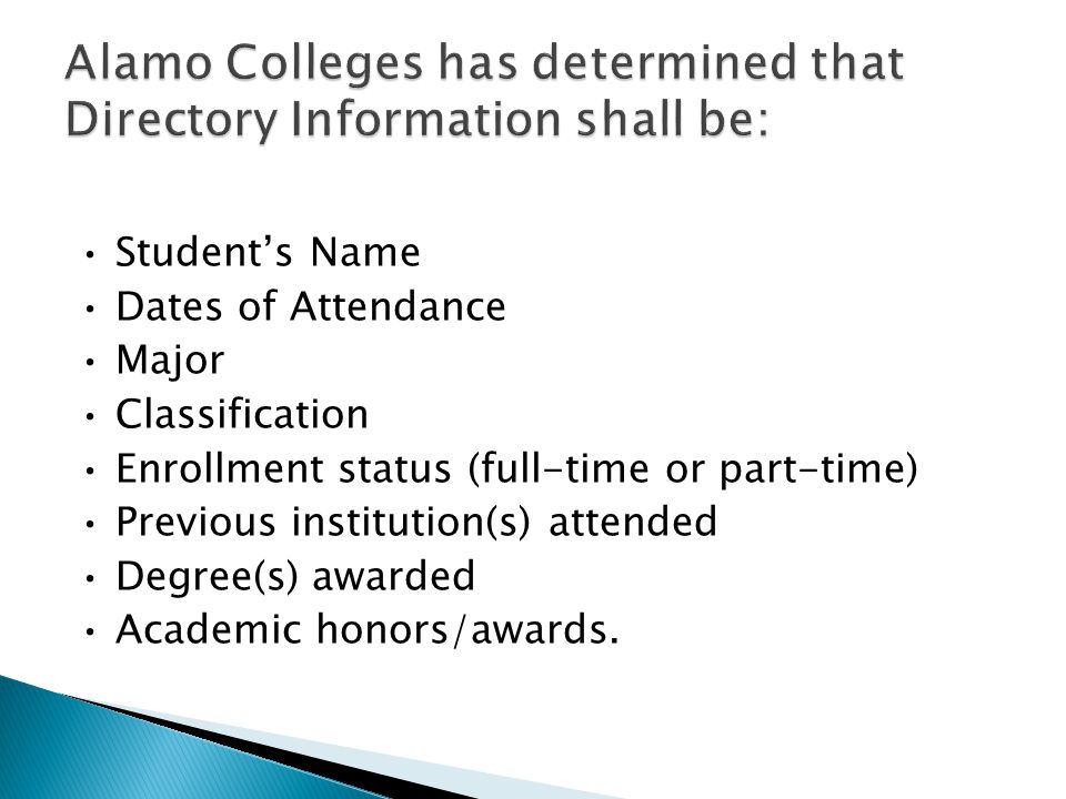 Students Name Dates of Attendance Major Classification Enrollment status (full-time or part-time) Previous institution(s) attended Degree(s) awarded A