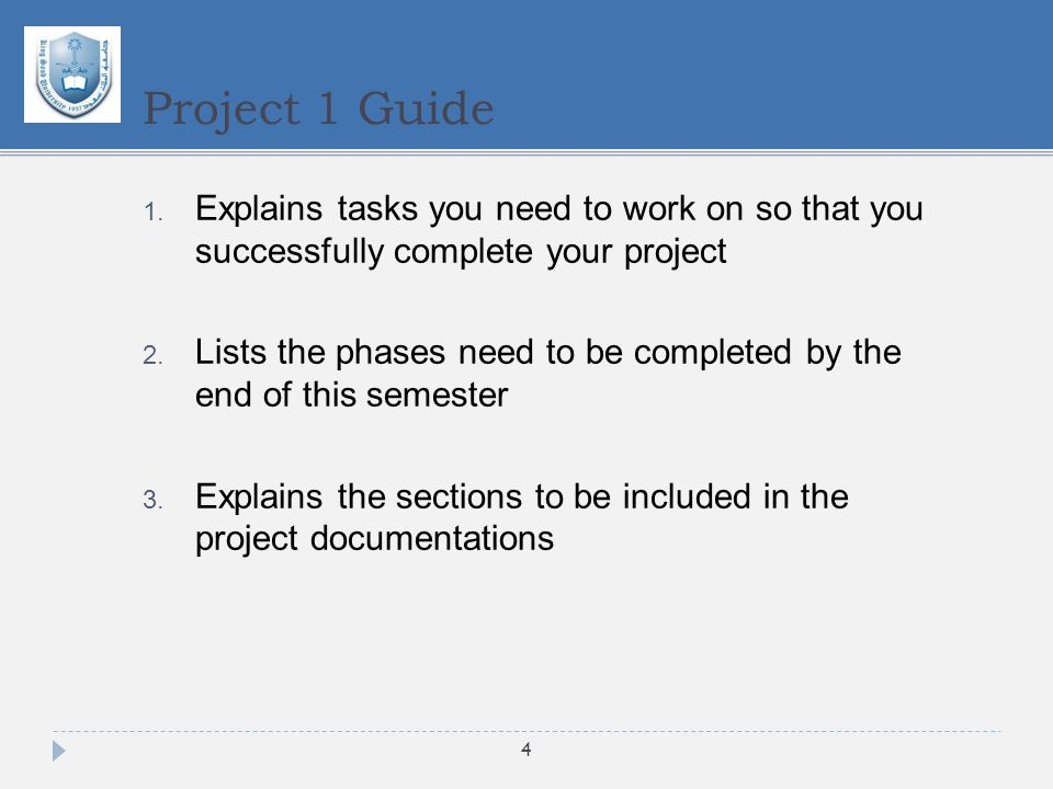 1. Explains tasks you need to work on so that you successfully complete your project 2.