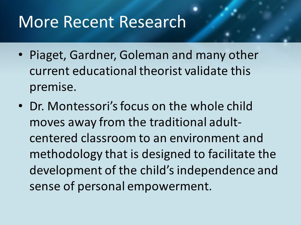 Our Goal To provide children with an authentic Montessori education that will foster a love of learning, self-confidence, personal creativity, and an entrepreneurial spirit.