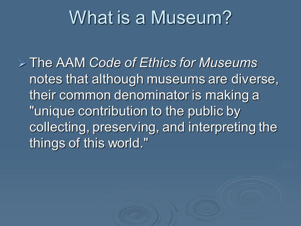 What is a Museum.