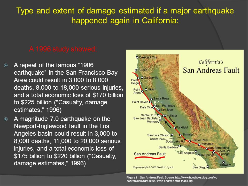 A repeat of the famous 1906 earthquake in the San Francisco Bay Area could result in 3,000 to 8,000 deaths, 8,000 to 18,000 serious injuries, and a to
